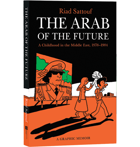 The Arab of the Future 1 by Riad Sattouf